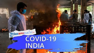 Sempat Adakan Ritual Mandi Massal di Sungai Gangga, Kasus Covid-19 India Capai 3 Juta dalam 2 Minggu