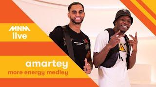 MNM LIVE: Amartey   More Energy Medley
