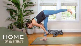 Home-Day 27-Integrate | 30 Days of Yoga With Adriene