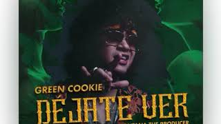 Green Cookie - déjate ver (official video)