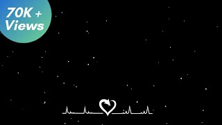 Black Screen Heart And Particles Overlay Effect For Status | Avee Player Template