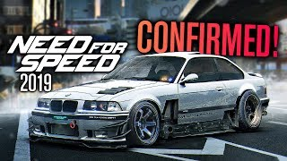 Need for Speed 2019 CONFIRMED!