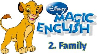 Magic English 2 - Family | LEARN ENGLISH WITH DISNEY CARTOONS
