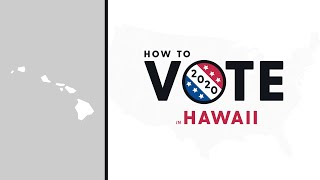 How To Vote In Hawaii 2020