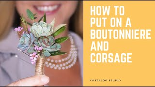 How To Put On A Boutonniere And Corsage - Castaldo Studio