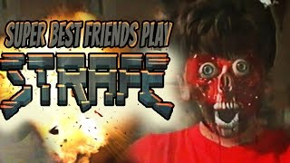 Super Best Friends Play STRAFE!