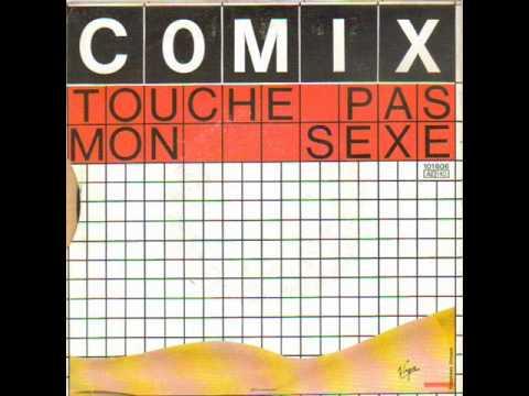 Comix - Touche Pas Mon Sexe
