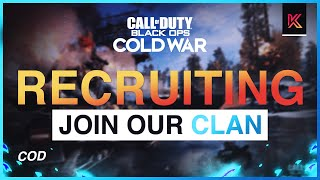 Cold War Clan Recruitment - HOW TO JOIN A CALL OF DUTY TEAM 2021