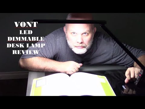 VONT LED DIMMABLE DESK LAMP REVIEW