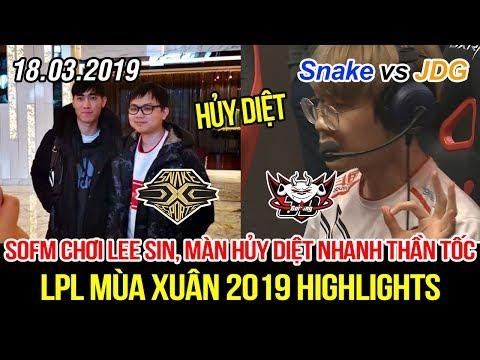 [LPL 2019] Snake vs JDG Game 2 Highlights | SofM chơi Lee Sin, màn hủy diệt nhanh thần tốc