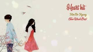 - Vietsub + Kara - Heart Hit - Kim Bo Kyung - Two Weeks OST