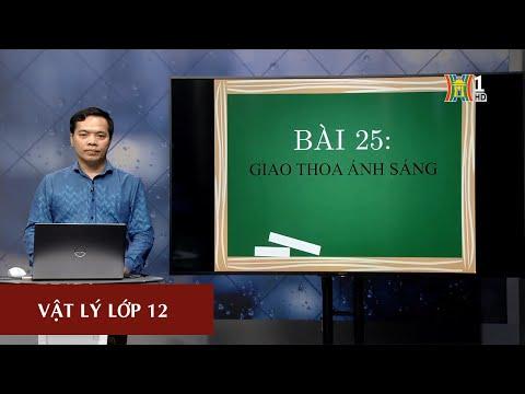 MÔN VẬT LÝ - LỚP 12 | Giao thoa ánh sáng | 14H30 ngày 11.03.2020 (Dạy học trên truyền hình Hà Nội)