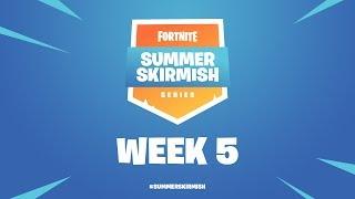 Fortnite Summer Skirmish Series Week 5 (Day 1)
