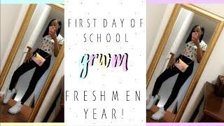 FIRST DAY OF SCHOOL GRWM 2018! ⎮ FRESHMAN YEAR!
