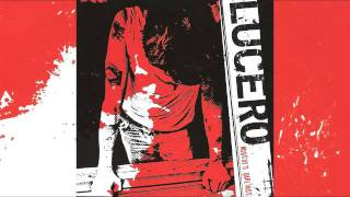 Nobody's darlings - Lucero