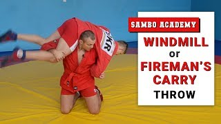 """Sambo. Throw """"windmill"""" (fireman's carry). How to execute it correctly."""