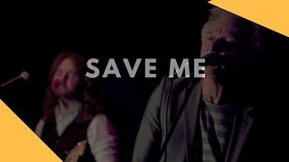 Save Me (John Pippus Band)
