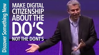 Make Digital Citizenship About The Dos, Not The Donts