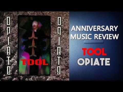 Tool - Opiate (1992) ANNIVERSARY REVIEW