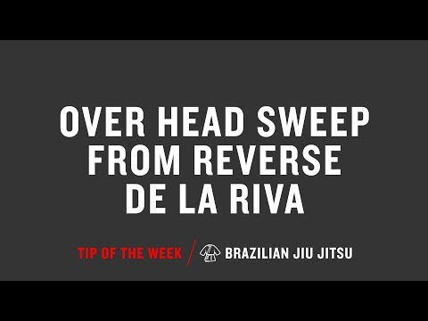 Over Head Sweep From Reverse De La Riva