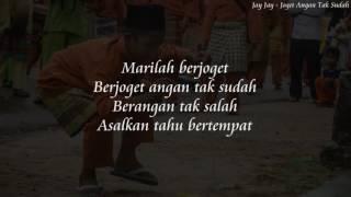 Jay Jay   Joget Angan Tak Sudah (Lirik)