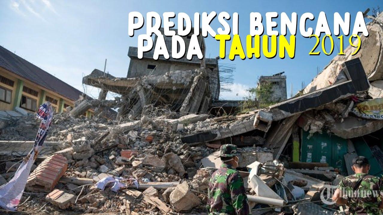 Prediksi Bencana Alam yang Akan Menerjang Indonesia pada