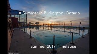 Burlington Ontario Timelapse Video | time-lapse | tourism | Time Lapse Videos
