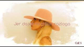Lady Gaga   Million Reasons (Srpski Prevod)
