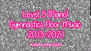 Level 5 (Piano) Gymnastics Floor Music 2013 2021