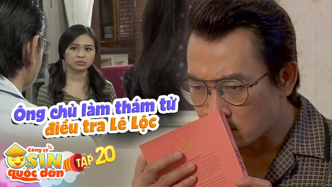 Công ty osin quốc dân|Tập 20: Ông chủ thử làm anh thám tử điều tra, phát hiện bí mật của osin Lê Lộc