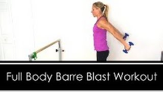 Full Body BARRE Blast WORKOUT: FULL AT HOME BARRE WORKOUT by Workout Hotel
