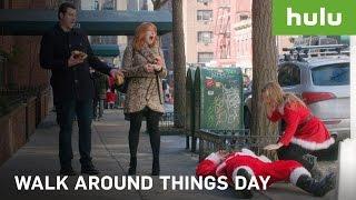 Walk Around Things Day • Hulu Originals