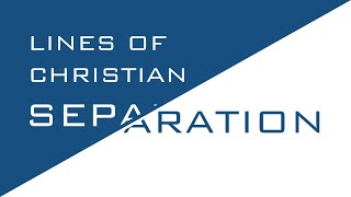 Lines of Christian Separation