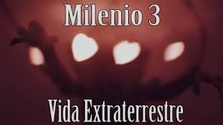Milenio 3   Vida Extraterrestre (Programa Completo)