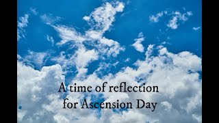 A Reflection for Ascension Day