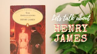 Let's talk about Henry James
