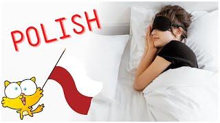 Learn POLISH while  you sleep - Learning a foreign language while sleeping - Polish language course