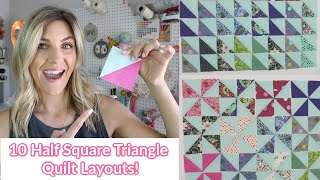 10 Awesome Half Square Triangle Quilt Layouts!