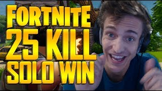 INSANE 25 Kill Solo Win   Fortnite Battle Royale Gameplay   Ninja