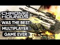 Why Chromehounds Had The Best Multiplayer Of All Time
