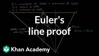 Euler's Line Proof | Special Properties And Parts Of Triangles | Geometry | Khan Academy