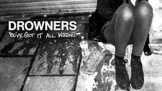 Drowners - You've Got It Wrong (Official)