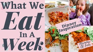 WHAT WE EAT IN A WEEK FAMILY UK | EVENING MEAL PLAN IDEAS | EASY WEEK NIGHT DINNERS | MUMMY OF FOUR