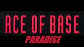 Ace of Base - PARADISE