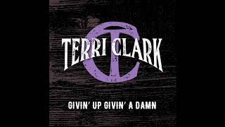 """Givin' Up Givin' A Damn"" - Terri Clark (Streaming Video)"