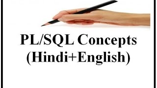 PL/SQL Concepts (Hindi+English)