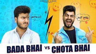CHOTA BHAI VS BADA BHAI | Bhai Bhai Ka Pyaar | Awanish Singh
