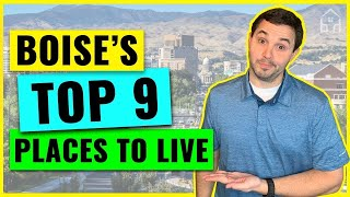Best Places to Live in Boise Idaho [Top 9 in 2020]