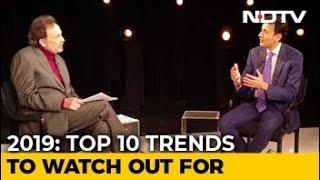 Prannoy Roy, Global Investor Ruchir Sharma On Top 10 Trends Of 2019