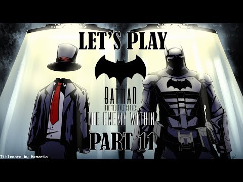 Let's Play Batman: The Enemy Within Season 2 [Part 11]
